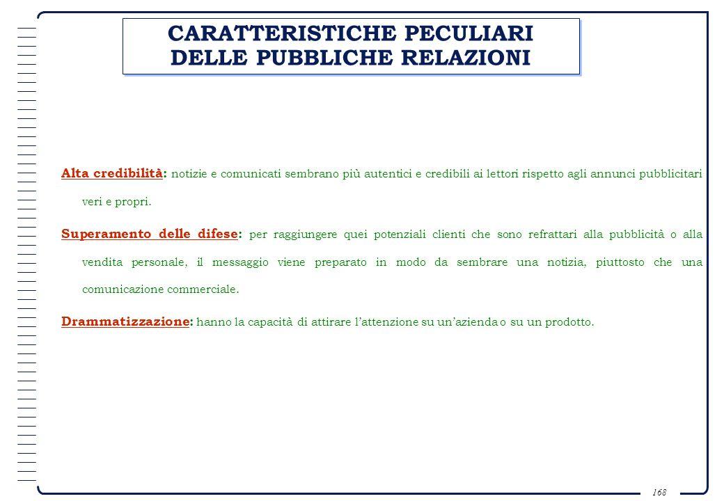 CARATTERISTICHE PECULIARI DELLE PUBBLICHE RELAZIONI