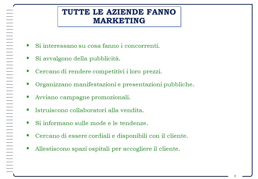 TUTTE LE AZIENDE FANNO MARKETING