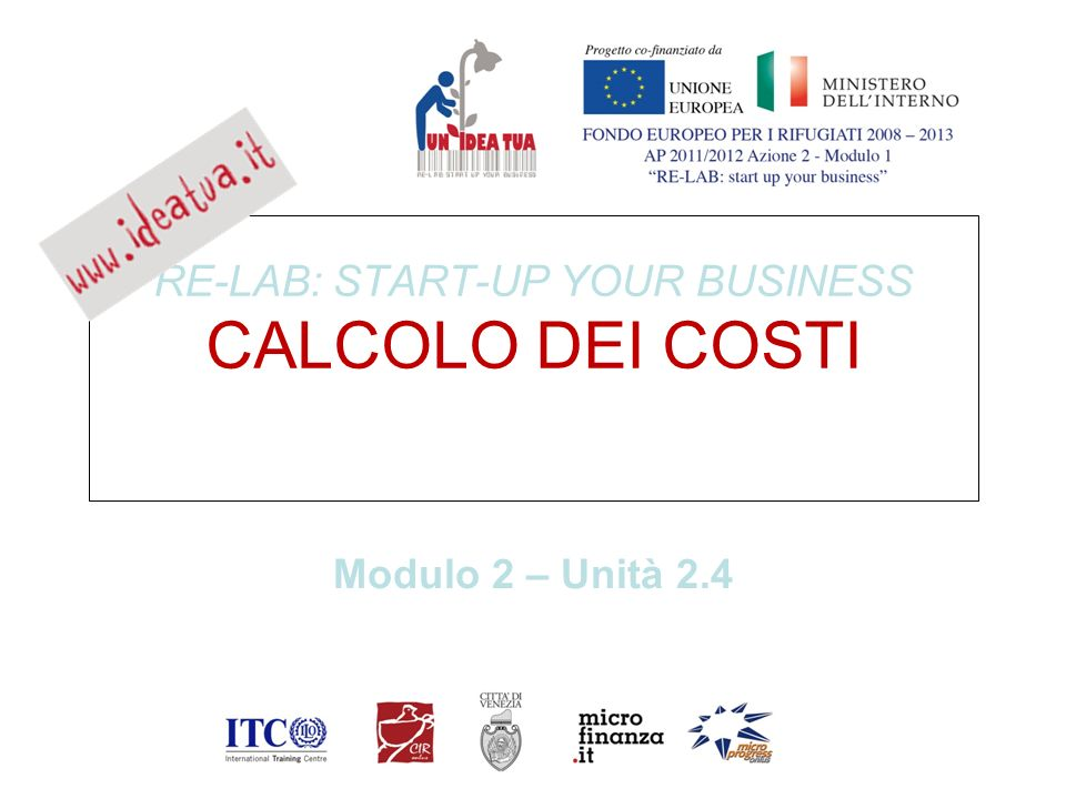 RE-LAB: START-UP YOUR BUSINESS CALCOLO DEI COSTI