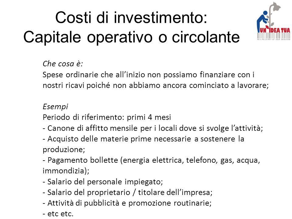 Costi di investimento: Capitale operativo o circolante
