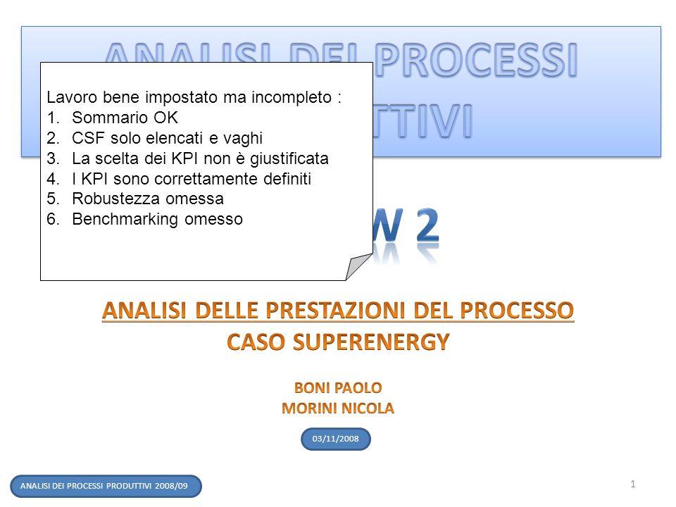 ANALISI DEI PROCESSI PRODUTTIVI ANALISI DELLE PRESTAZIONI DEL PROCESSO