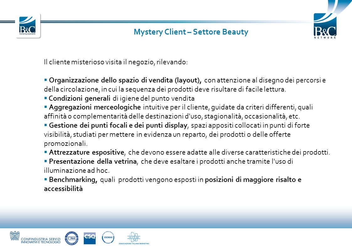 Mystery Client – Settore Beauty