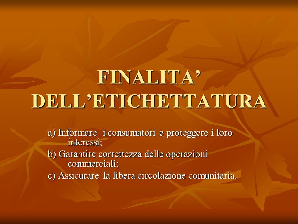 FINALITA' DELL'ETICHETTATURA
