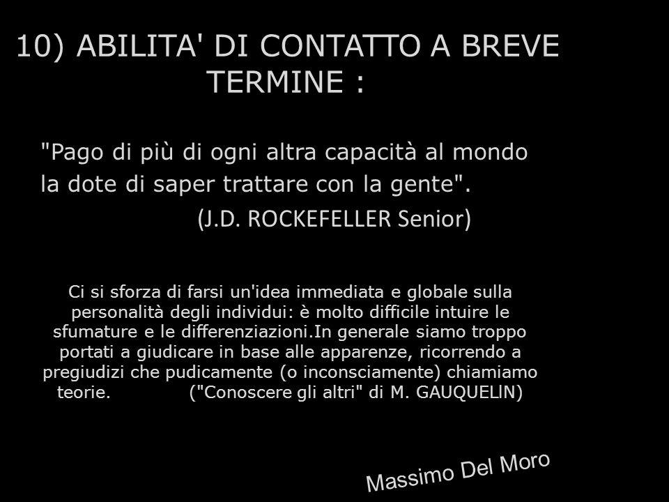 10) ABILITA DI CONTATTO A BREVE TERMINE :