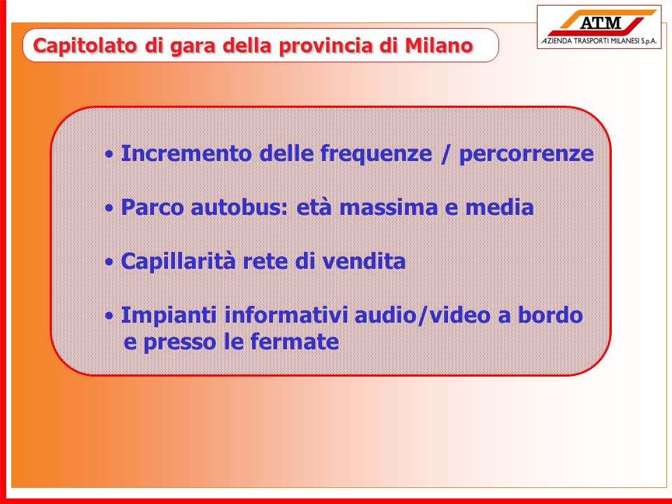 Incremento delle frequenze / percorrenze
