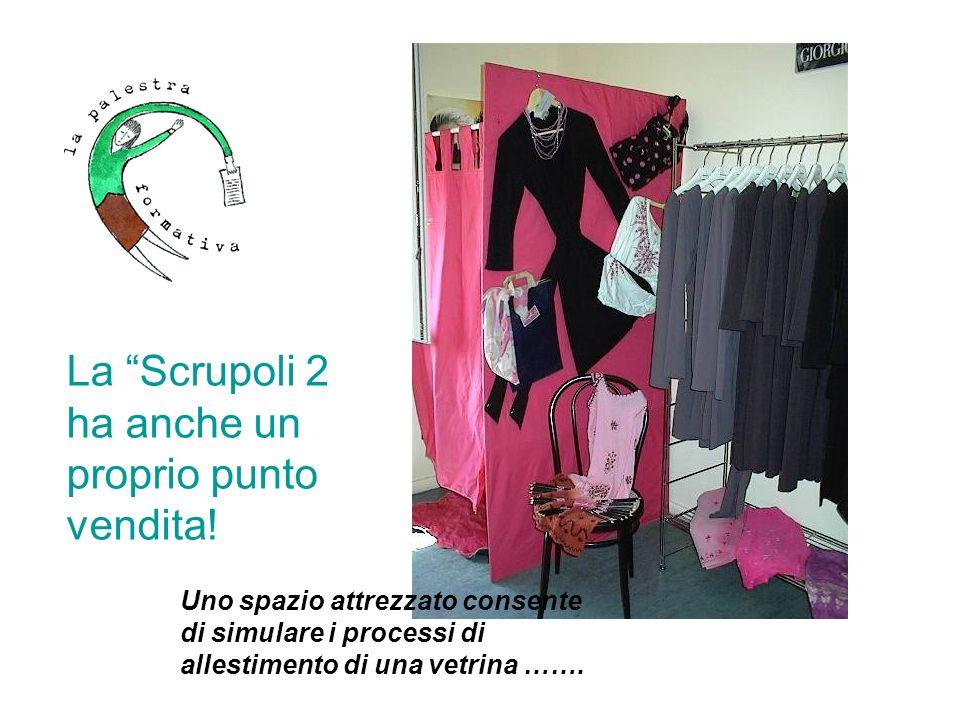 La Scrupoli 2 ha anche un proprio punto vendita!
