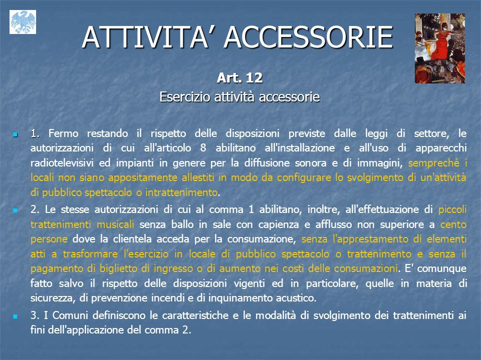 Esercizio attività accessorie