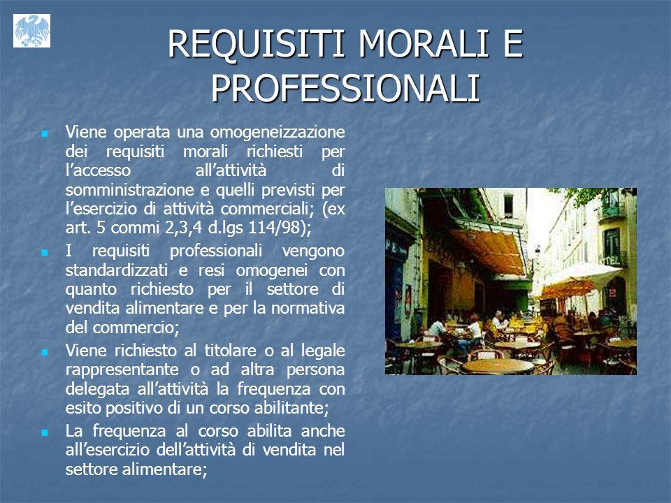 REQUISITI MORALI E PROFESSIONALI
