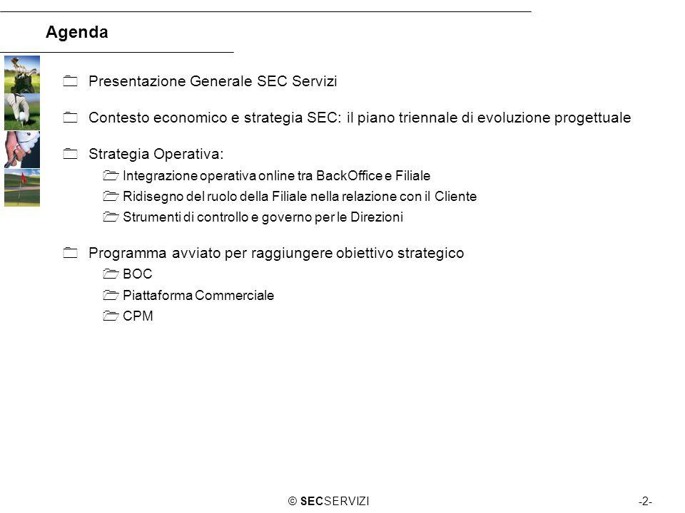 Agenda Presentazione Generale SEC Servizi