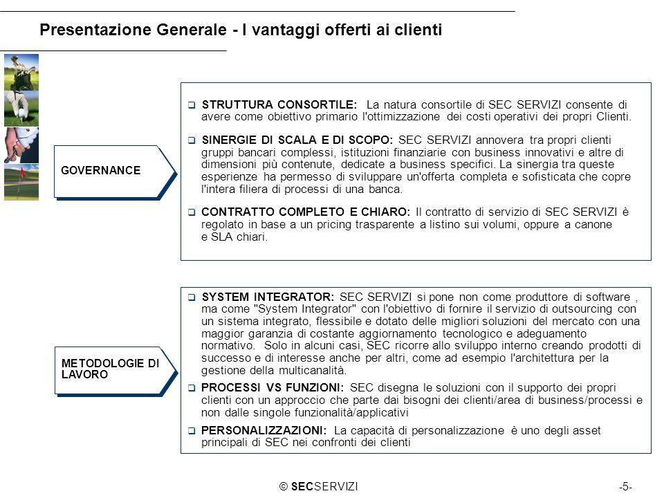 Presentazione Generale - I vantaggi offerti ai clienti