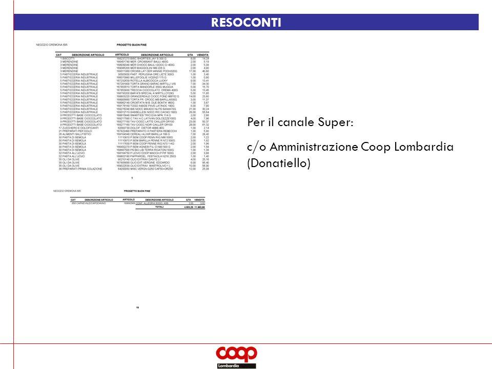 RESOCONTI Per il canale Super: c/o Amministrazione Coop Lombardia (Donatiello)
