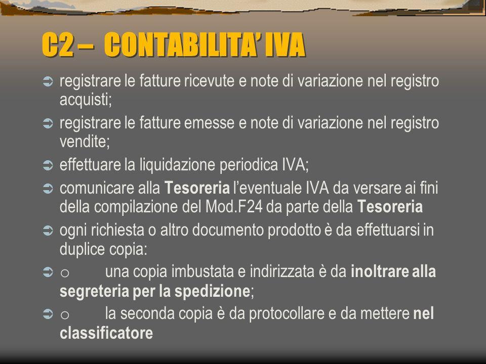 C2 – CONTABILITA' IVA registrare le fatture ricevute e note di variazione nel registro acquisti;