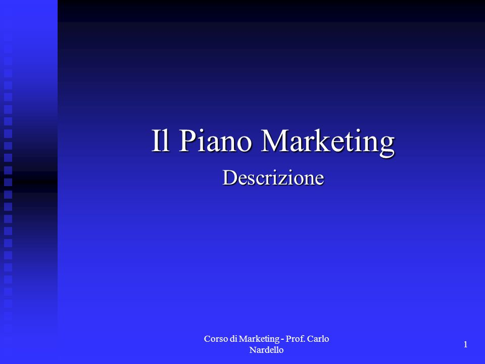 Il Piano Marketing Descrizione