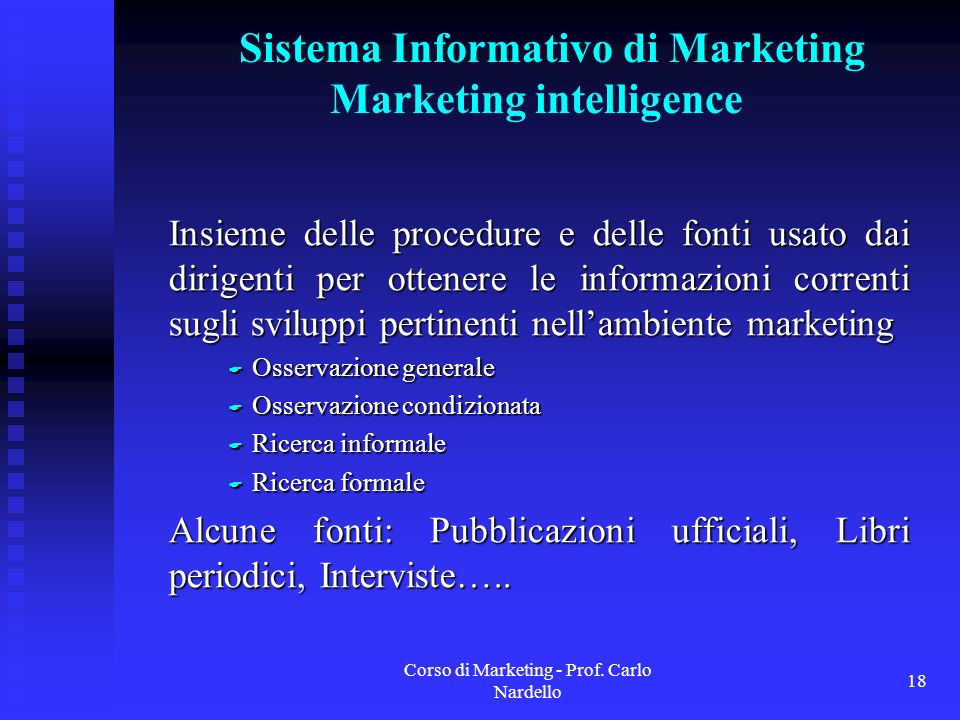Sistema Informativo di Marketing Marketing intelligence