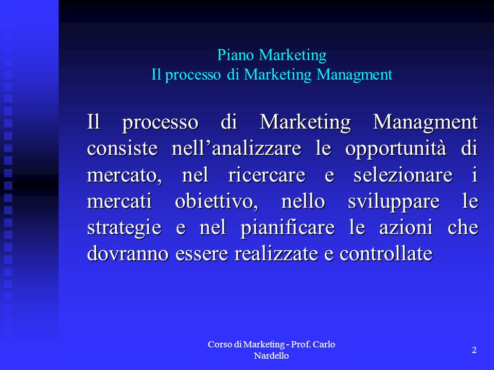 Piano Marketing Il processo di Marketing Managment