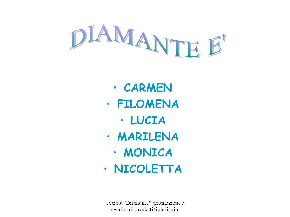 società Diamante promozione e vendita di prodotti tipici irpini