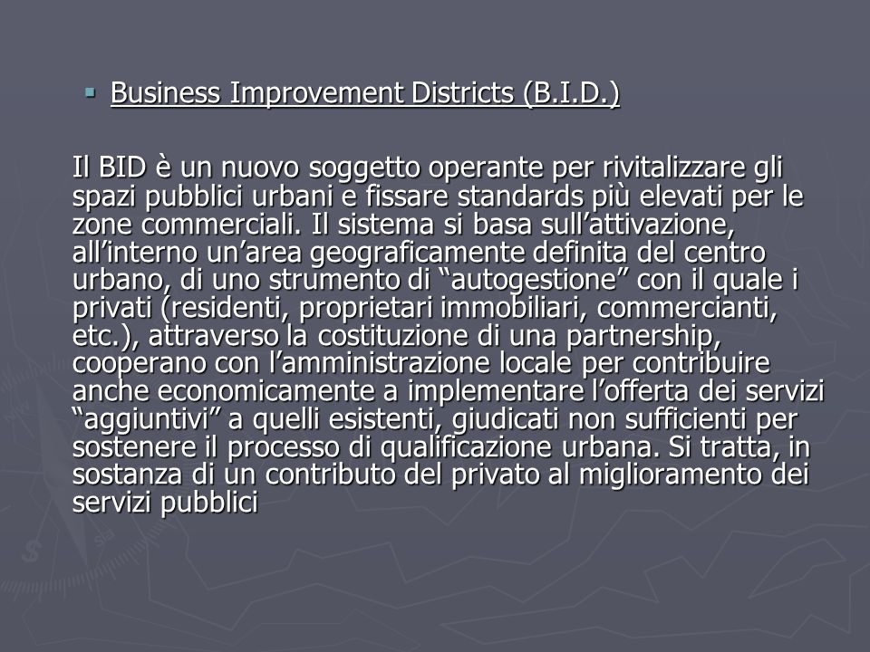 Business Improvement Districts (B.I.D.)