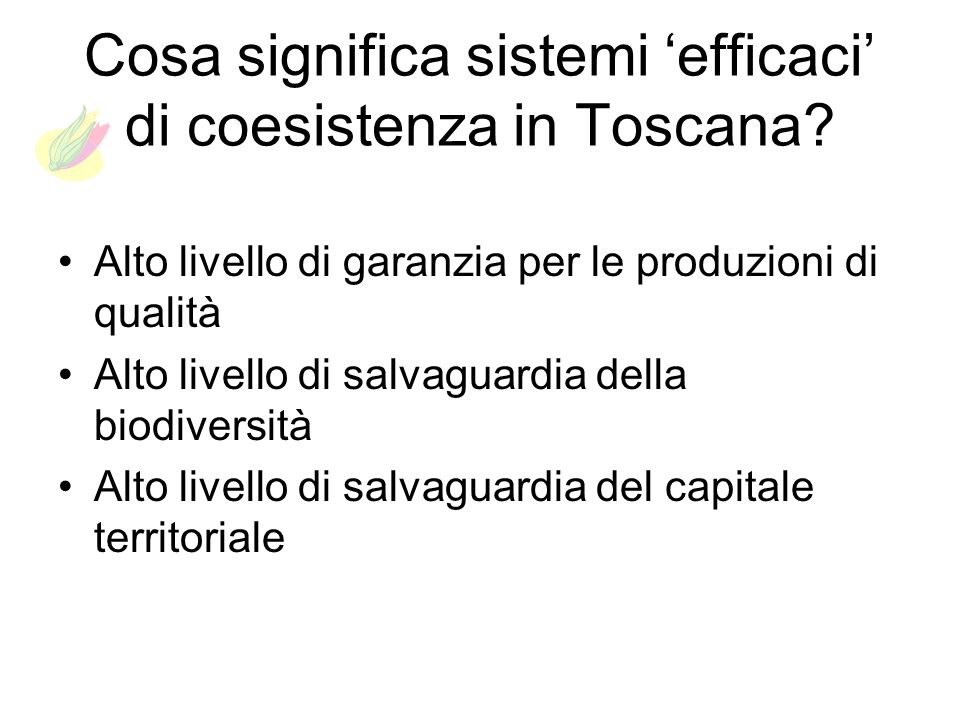 Cosa significa sistemi 'efficaci' di coesistenza in Toscana