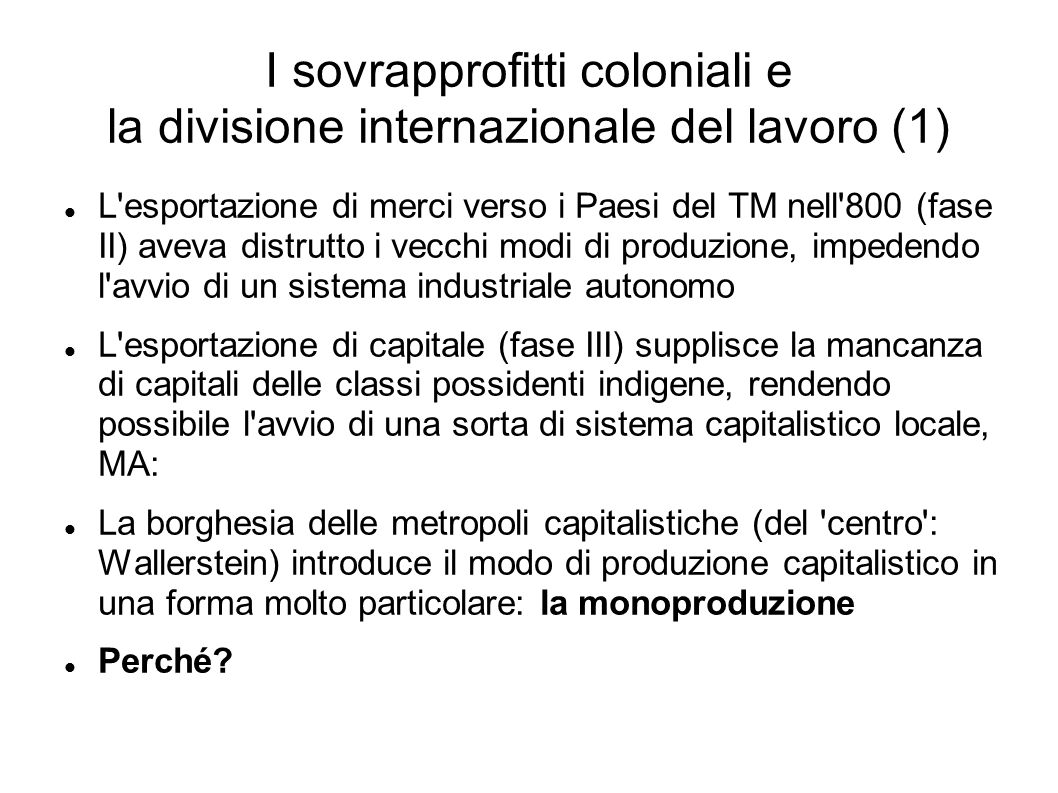 I sovrapprofitti coloniali e la divisione internazionale del lavoro (1)
