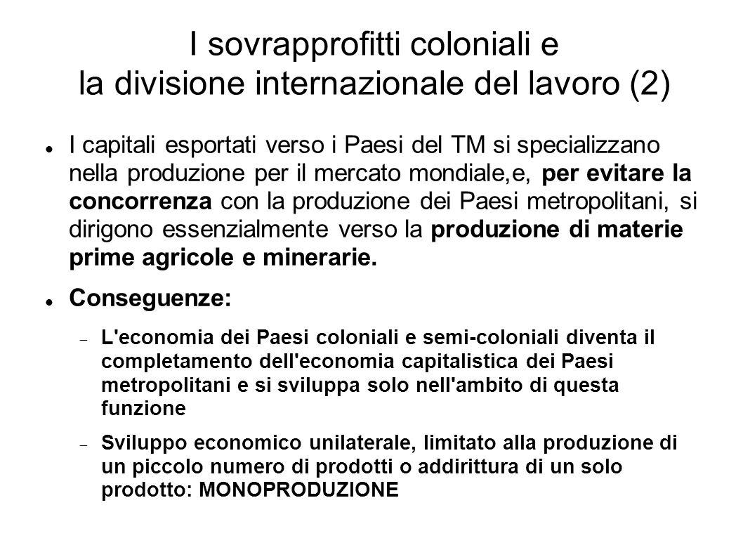 I sovrapprofitti coloniali e la divisione internazionale del lavoro (2)