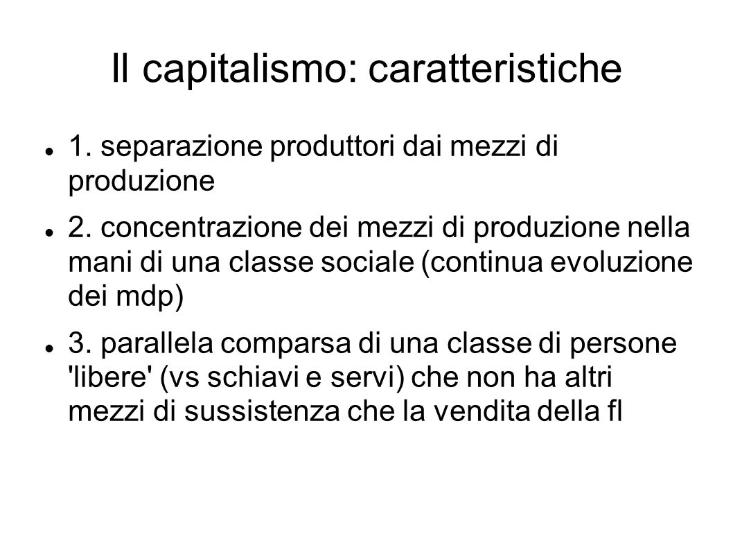 Il capitalismo: caratteristiche
