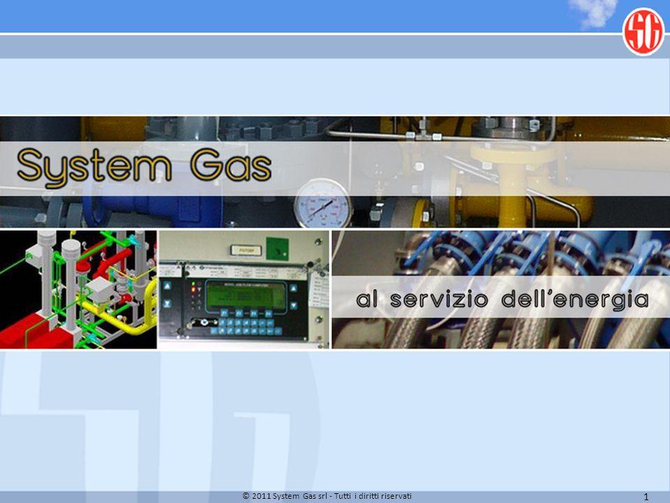 © 2011 System Gas srl - Tutti i diritti riservati