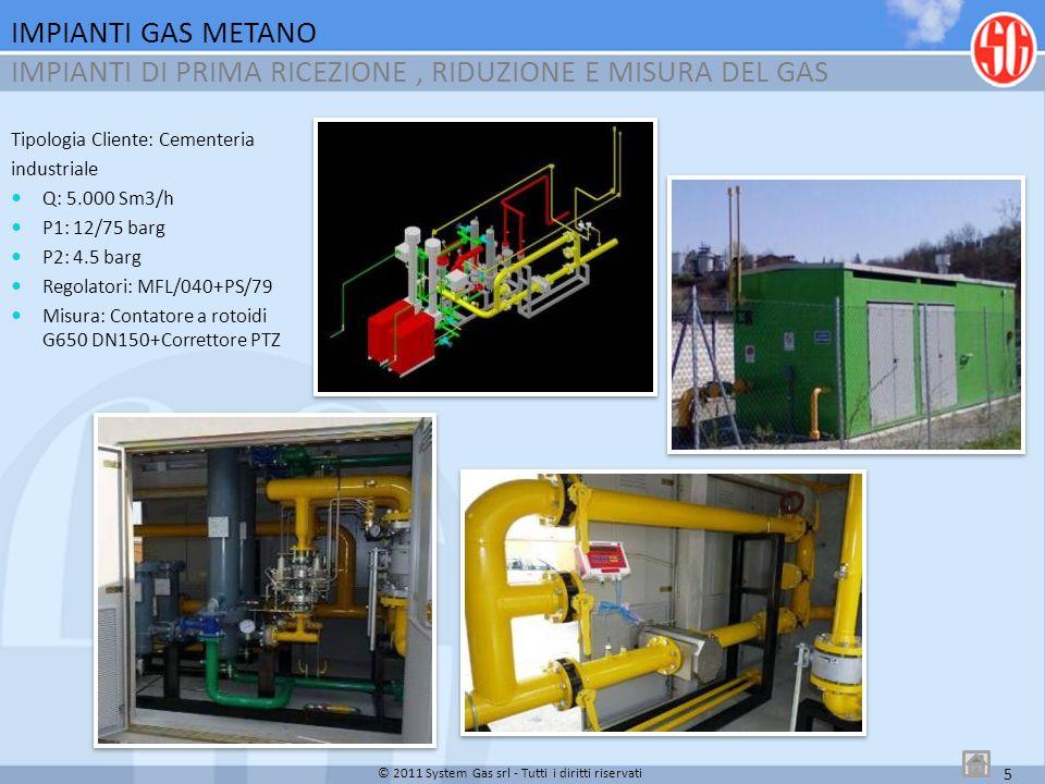IMPIANTI DI PRIMA RICEZIONE , RIDUZIONE E MISURA DEL GAS