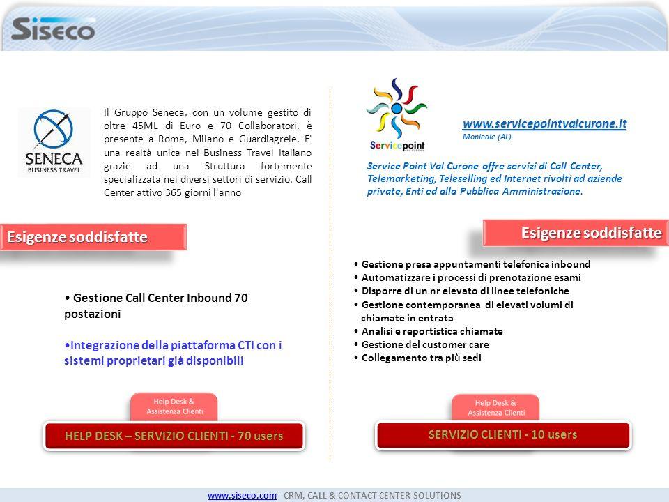 HELP DESK – SERVIZIO CLIENTI - 70 users SERVIZIO CLIENTI - 10 users