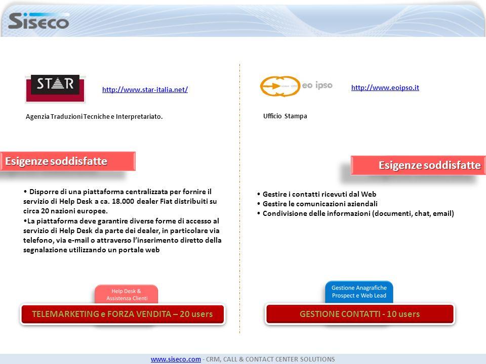TELEMARKETING e FORZA VENDITA – 20 users GESTIONE CONTATTI - 10 users