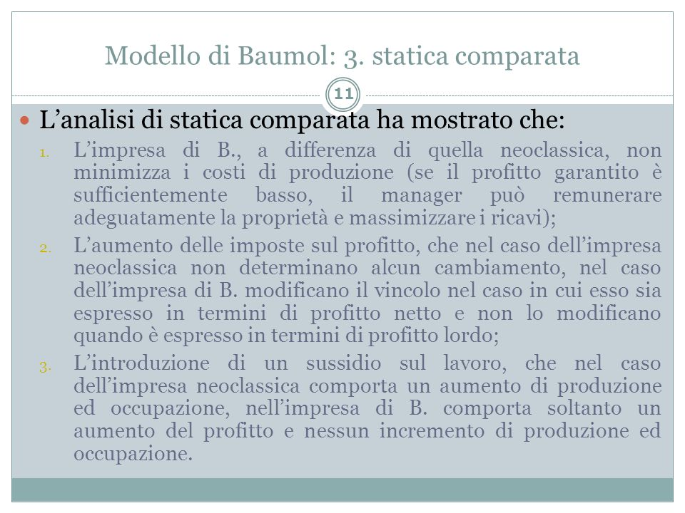 Modello di Baumol: 3. statica comparata