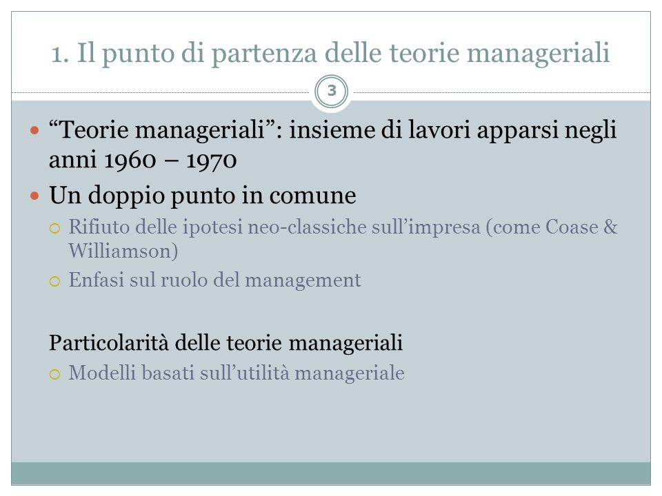 1. Il punto di partenza delle teorie manageriali