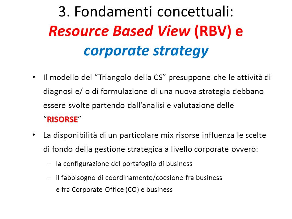 3. Fondamenti concettuali: Resource Based View (RBV) e corporate strategy
