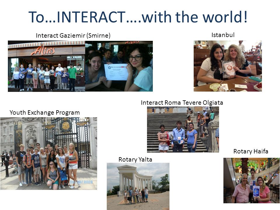 To…INTERACT….with the world!