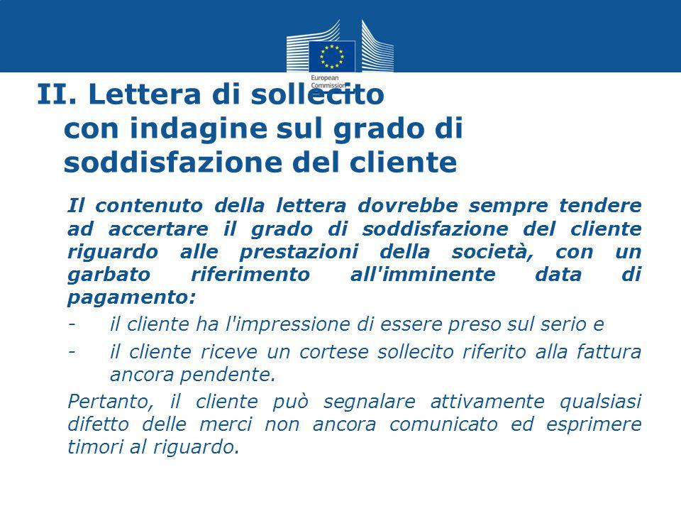 II. Lettera di sollecito con indagine sul grado di soddisfazione del cliente