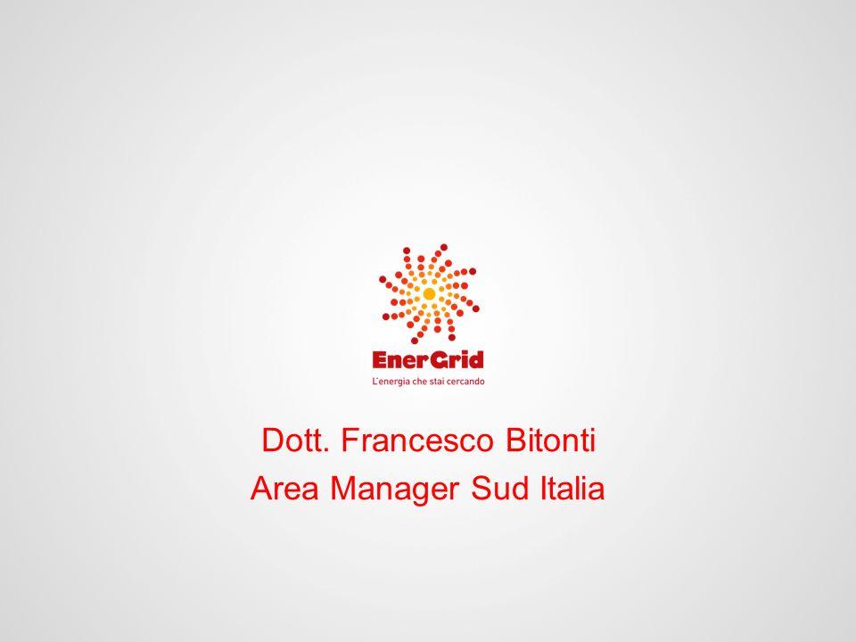 Dott. Francesco Bitonti Area Manager Sud Italia