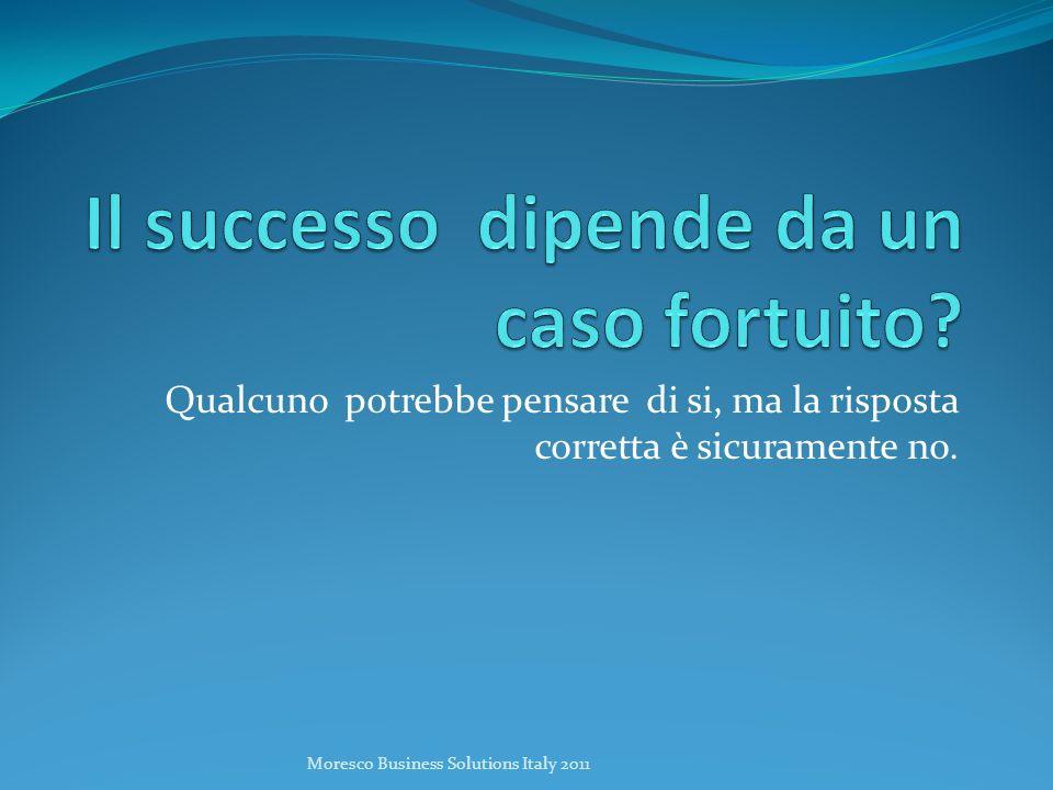 Il successo dipende da un caso fortuito