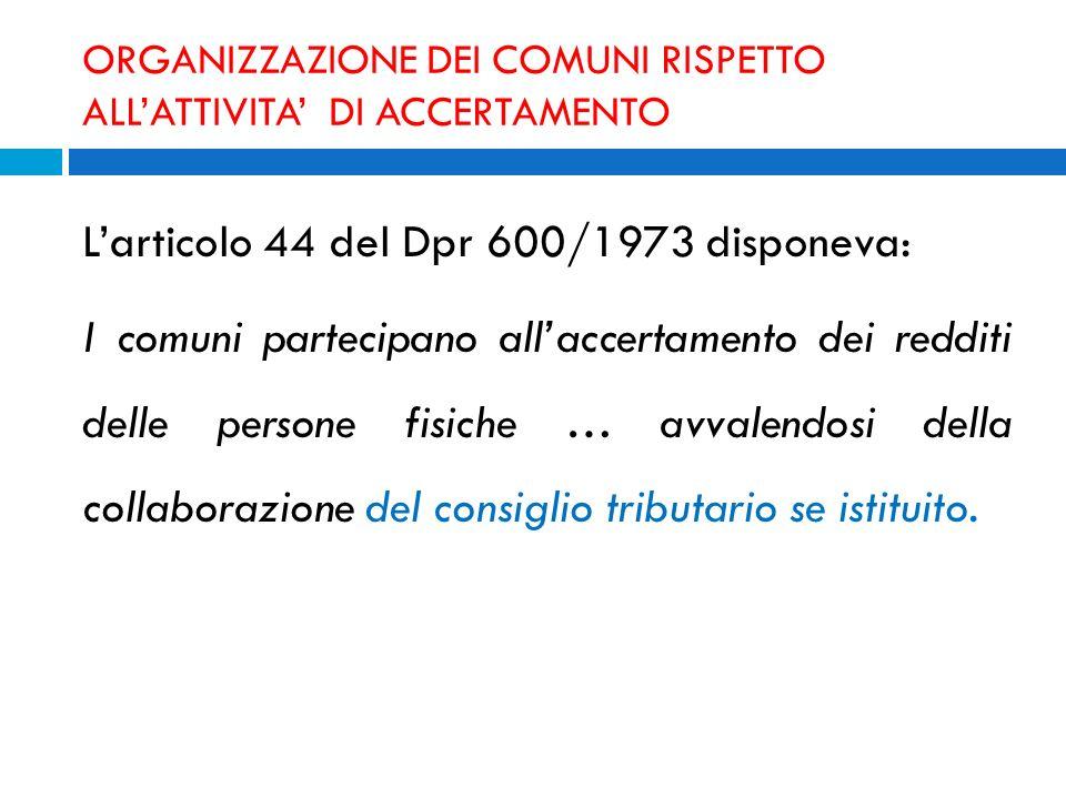 ORGANIZZAZIONE DEI COMUNI RISPETTO ALL'ATTIVITA' DI ACCERTAMENTO