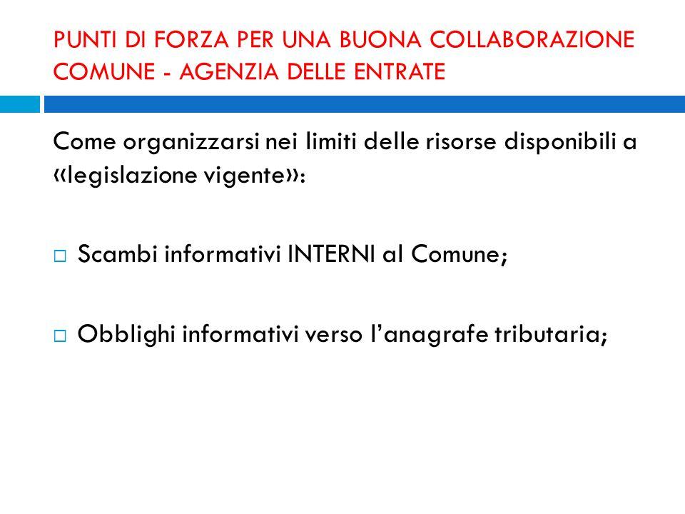 Scambi informativi INTERNI al Comune;