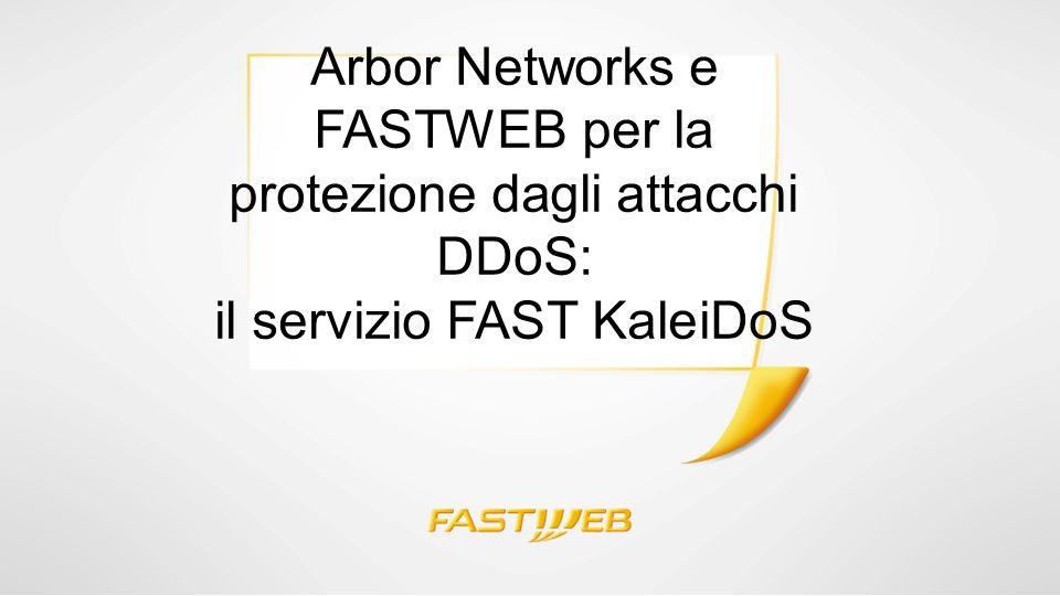 Arbor Networks e FASTWEB per la protezione dagli attacchi DDoS: