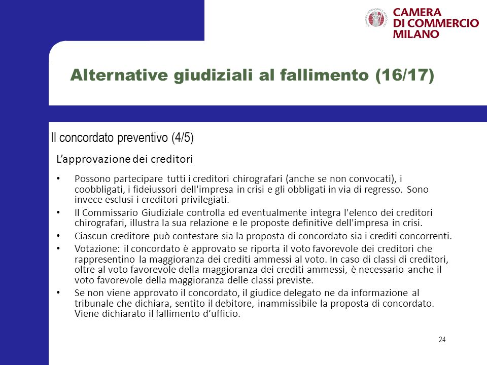 Alternative giudiziali al fallimento (16/17)