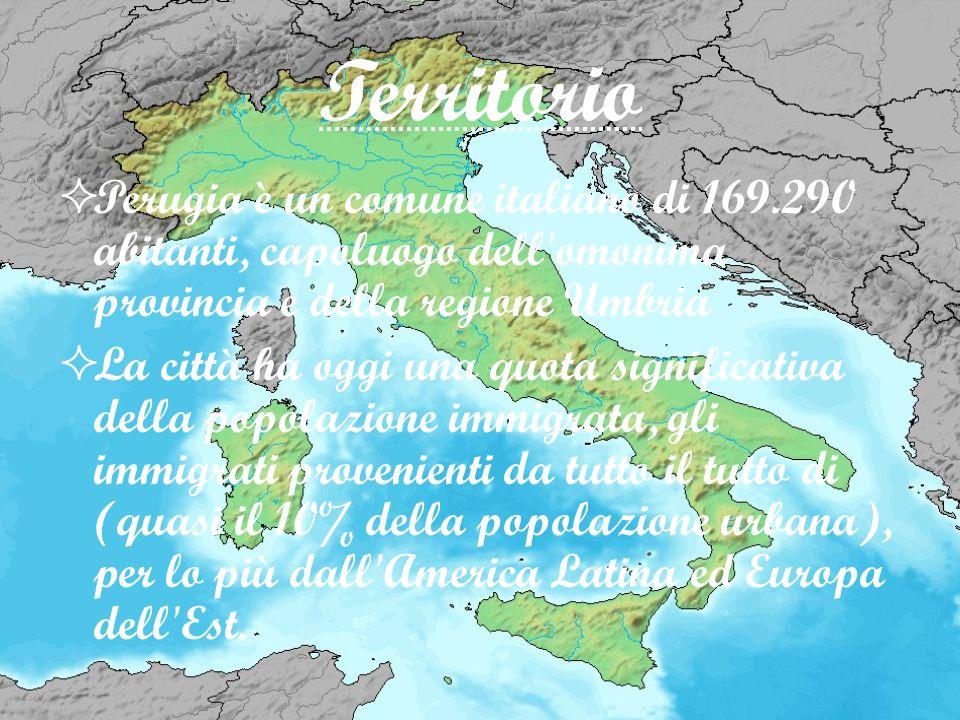 Territorio Perugia è un comune italiano di 169.290 abitanti, capoluogo dell omonima provincia e della regione Umbria.
