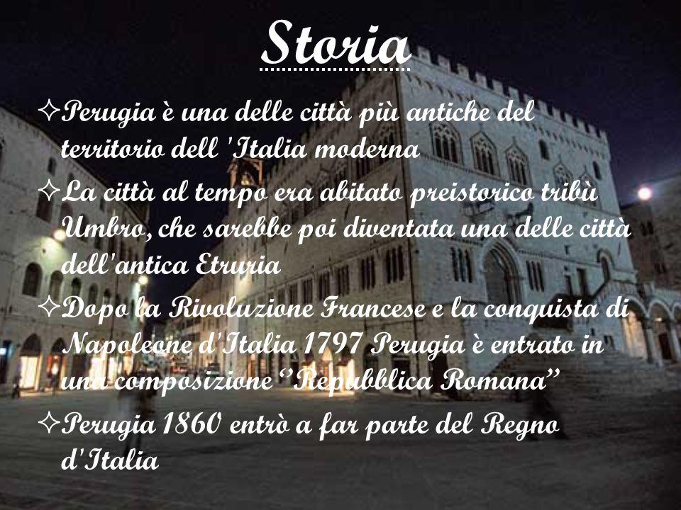 Storia Perugia è una delle città più antiche del territorio dell Italia moderna.