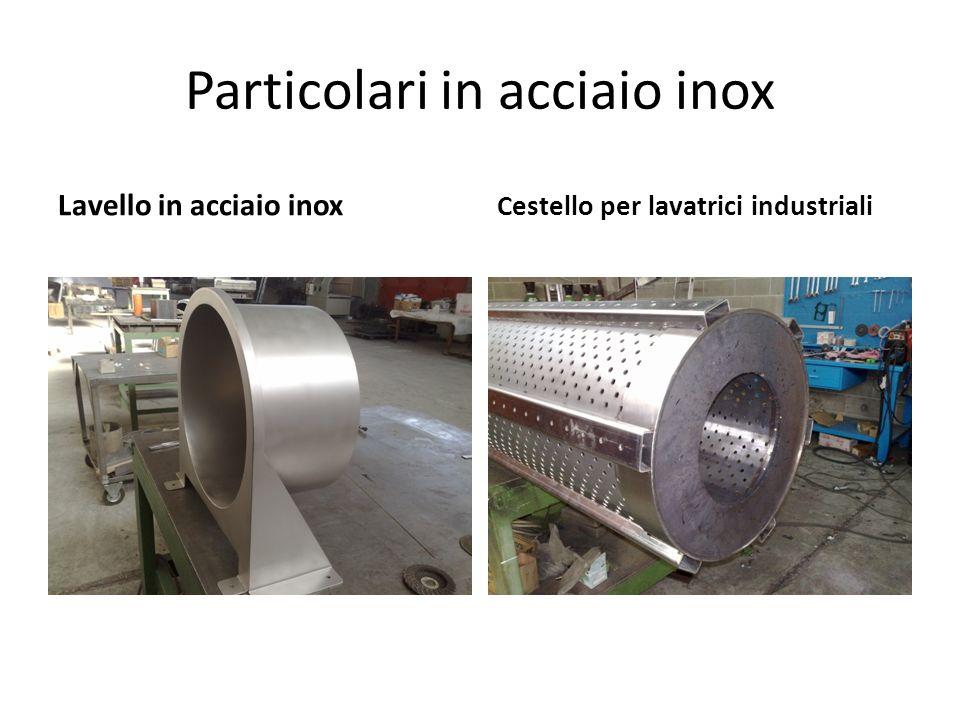 Particolari in acciaio inox