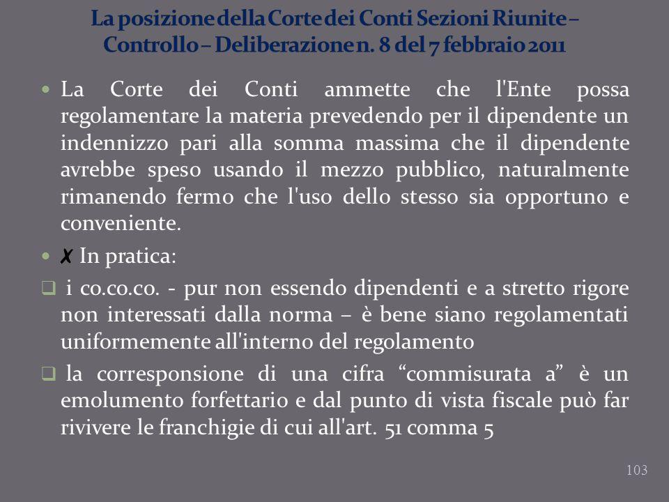La posizione della Corte dei Conti Sezioni Riunite – Controllo – Deliberazione n. 8 del 7 febbraio 2011