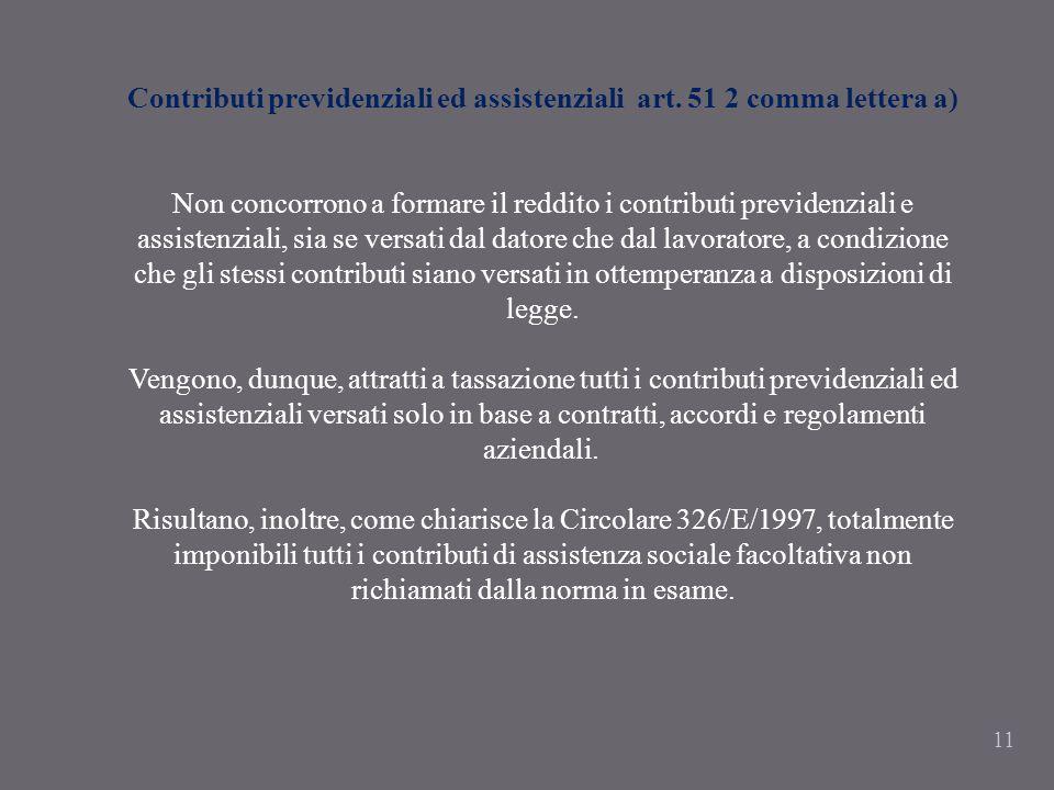 Contributi previdenziali ed assistenziali art. 51 2 comma lettera a)