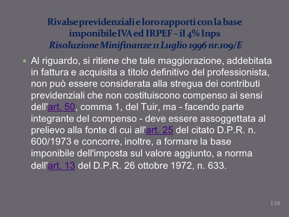 Rivalse previdenziali e loro rapporti con la base imponibile IVA ed IRPEF – il 4% Inps Risoluzione Minifinanze 11 Luglio 1996 nr.109/E