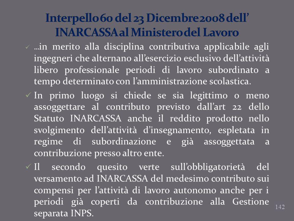 Interpello 60 del 23 Dicembre 2008 dell' INARCASSA al Ministero del Lavoro
