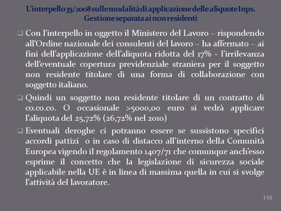 L'interpello 35/2008 sulle modalità di applicazione delle aliquote Inps. Gestione separata ai non residenti