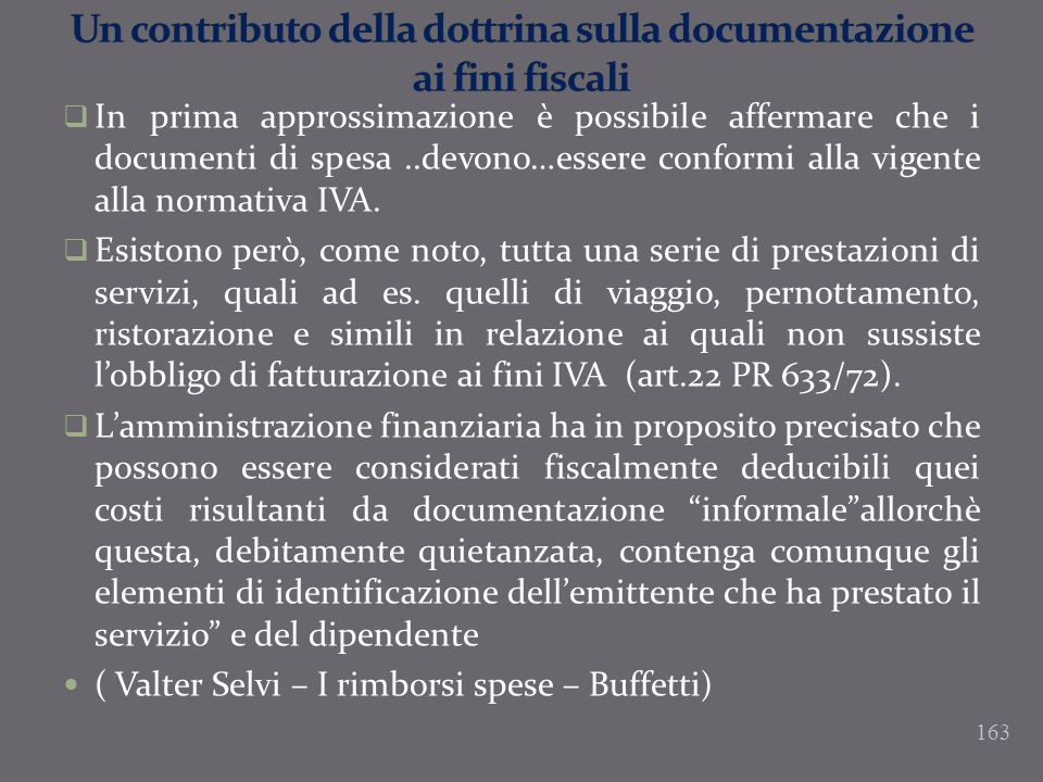 Un contributo della dottrina sulla documentazione ai fini fiscali