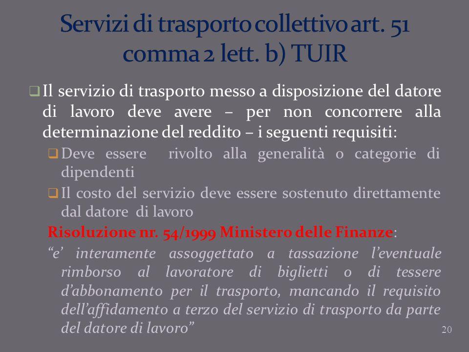 Servizi di trasporto collettivo art. 51 comma 2 lett. b) TUIR